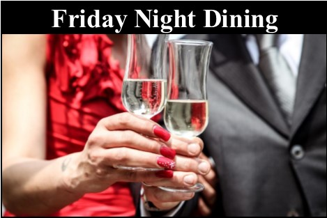 Wooden Sticks Golf Club, Friday Night Dining, Adult Dining, Public Dining, Fine Dining,