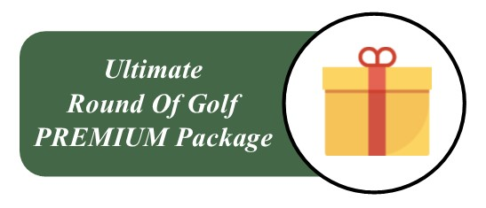 Wooden Sticks Golf Club, Ultimate Round Of Golf, Premium Golf Package