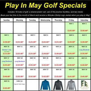 Wooden Sticks Golf Club, Play In May Golf Specials, Wooden Sticks Jacket Special, Wooden Sticks Golf Specials, March Into May Golf Specials
