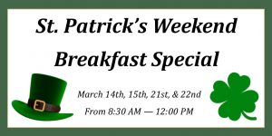 Wooden Sticks Golf Club, St. Patrick's Weekend Breakfast Special, March Public Dining, Uxbridge Public Dining, Wooden Sticks Public Dining