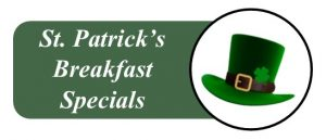Wooden Sticks Golf Club, St. Patrick's Breakfast Special, St. Patrick's Breakfast Menu, March Breakfast Specials, Uxbridge Breakfast Specials,
