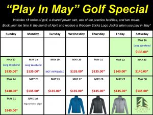 Wooden Sticks Golf Club, Play In May Golf Specials, Wooden Sticks Jacket Special, Wooden Sticks Golf Specials,